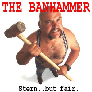 Banhammer-Stern-But-Fair